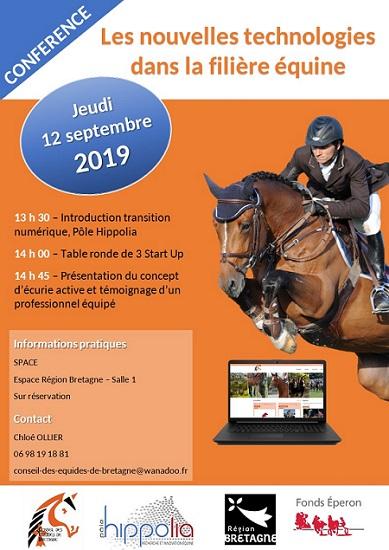 Conférence «Les nouvelles technologies dans la filière équine» Jeudi 12 septembre 2019 de 13h30 à 15h30 Au SPACE à Rennes